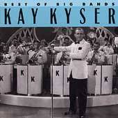 The Best of the Big Bands Columbia by Kay Kyser CD, Jun 1990, Legacy