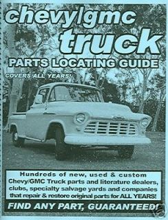 50 55 57 61 65 68 71 CHEVY TRUCK PARTS LOCATING GUIDE