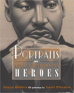 of African American Heroes by Tonya Bolden 2005, Paperback