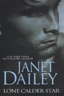 Lone Calder Star by Janet Dailey 2005, Hardcover