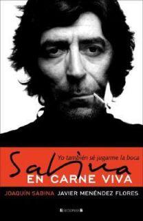 Sabina en Carne Viva Yo Tambien Se Jugarme la Boca by Javier Menendez