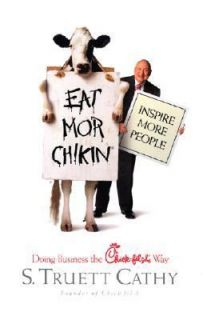 Business the Chick Fil a Way by S. Truett Cathy 2002, Hardcover