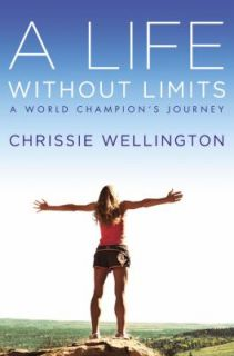 World Champions Journey by Chrissie Wellington 2012, Hardcover