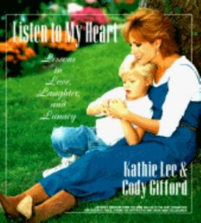 Lunacy by Cody Gifford and Kathie Lee Gifford 1995, Hardcover