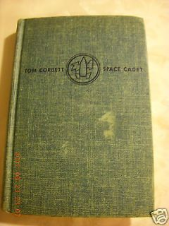 1952 TOM CORBETT SPACE CADET STAND BY FOR MARS CAREY ROCKWELL V. GOOD