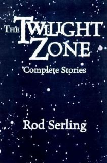 The Twilight Zone Complete Stories by Rod Serling 1999, Hardcover