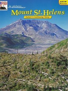 In Pictures Mount St. Helens The Continuing Story by James P. Quiring