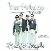 Mi Mejor Regalo Un Década Contigo by Los Primos de Durango CD, Feb