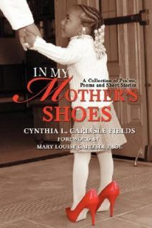 , Poems and Short Stories by Cynthia Fields 2007, Paperback