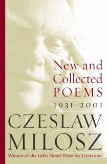 Collected Poems, 1931 2001 by Czeslaw Milosz 2003, Paperback