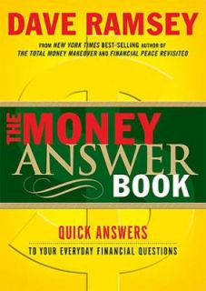 to Everyday Financial Questions by Dave Ramsey 2005, Paperback