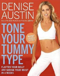 Shrink Your Waist in 4 Weeks by Denise Austin 2006, Hardcover