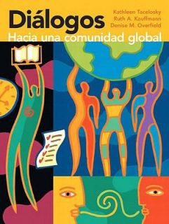 Diálogos Hacia una Comunidad Global by Denise M. Overfield, Ruth A