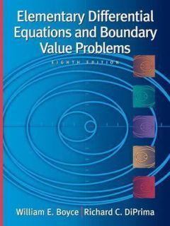 Differential Equations and Boundary Value Problems by William E