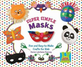Simple Masks Fun and Easy to Make Crafts for Kids Super Simple Crafts