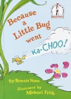 Little Bug Went Ka Choo (Beginner Books(R)), Rosetta Stone, Good Book