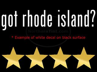 got rhode island? Vinyl wall art car decal sticker