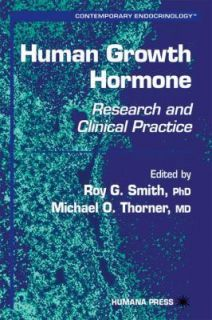 Human Growth Hormone  Research and Clinical Practice Vol. 19 by