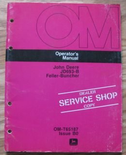 John Deere 693B Feller Buncher Operators Manual 693 B