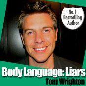 Body Language Liars and How to Catch Them Audio Book  Tony Wrighton