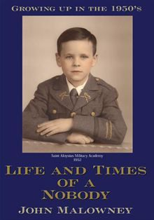 Life and Times of a Nobody By: John Malowney   eBook   Kobo