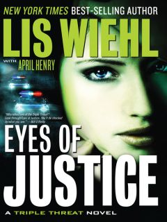 Eyes of Justice (eBook): Triple Threat Series, Book 4 by Lis Wiehl