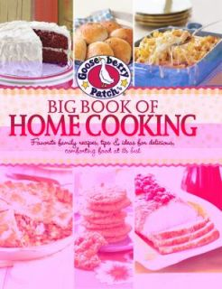 Gooseberry Patch Big Book of Home Cooking Favorite Family Recipes