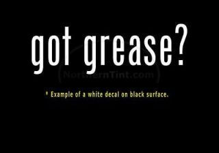 got grease? Funny wall art truck car decal sticker