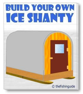 ICE FISHING HUT PLANS w/GEAR SLED   Portable Ice Shanty