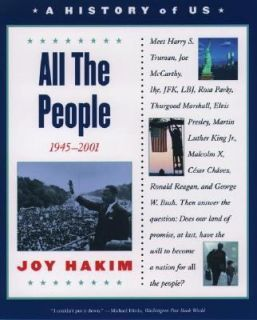 All the People Bk. 10 by Joy Hakim 2002, Paperback, Reprint, Revised