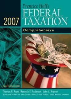 Prentice Halls Federal Taxation 2007 Comprehensive by Thomas R. Pope