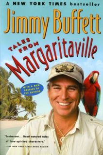 Margaritaville Fictional Facts and Factual Fictions by Jimmy Buffett