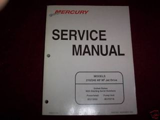 Mercury Outboard 210 240 M2 Jet Drive Service Manual