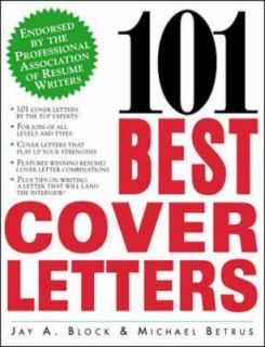 101 Best Cover Letters by Jay A. Block a
