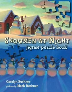 Snowmen at Night Jigsaw Puzzle Book by Caralyn Buehner 2007, Hardcover