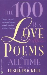 The 100 Best Love Poems of All Time Pockell, Leslie (Editor)