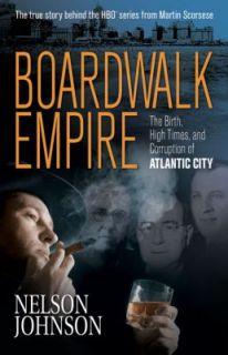 Corruption of Atlantic City by Nelson Johnson 2009, Paperback
