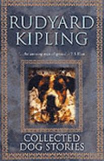 Collected Dog Stories by Rudyard Kipling 2001, Hardcover