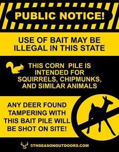 Illegal Baiting Sign  Deer Found Tampering Will Be Shot PVC Deer