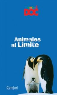 Animales al Limite by Anne Laure Fournier le Ray and Nathalie Tordjman