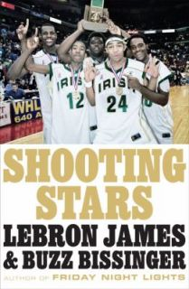Shooting Stars by LeBron James and Buzz Bissinger 2009, Hardcover