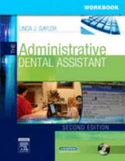 The Administrative Dental Assistant by Linda Gaylor and Linda J
