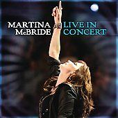 Live in Concert CD DVD by Martina McBride CD, Apr 2008, 2 Discs, RCA