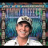 Meet Me in Margaritaville The Ultimate Collection by Jimmy Buffett CD