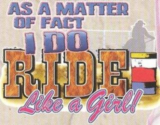 Newly listed Barrel Racing T Shirt As A Matter A Fact I Do Ride Like A