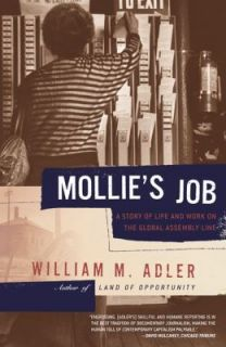 Mollies Job A Story of Life and Work on the Global Assembly Line by