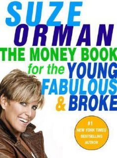 for the Young, Fabulous and Broke by Suze Orman 2005, Hardcover