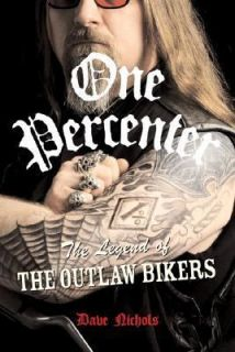 of the Outlaw Biker by Dave Nichols 2007, Hardcover, Revised