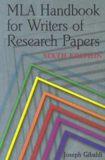 MLA Handbook for Writers of Research Papers, 6th Ed by Joseph Gibaldi