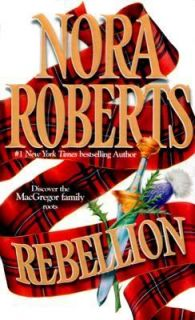 Rebellion by Nora Roberts 1999, Paperback